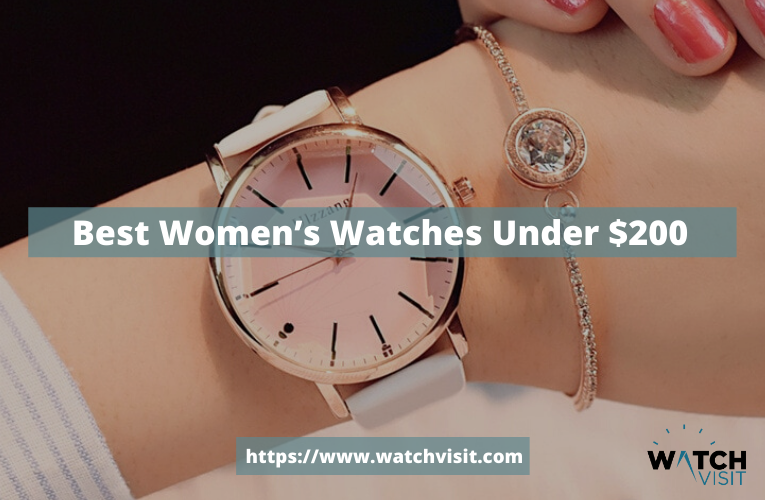 Best Women's Watches Under $200