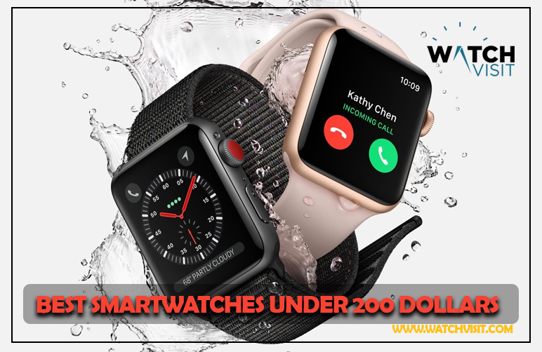 Best Smartwatches Under 200 Dollars
